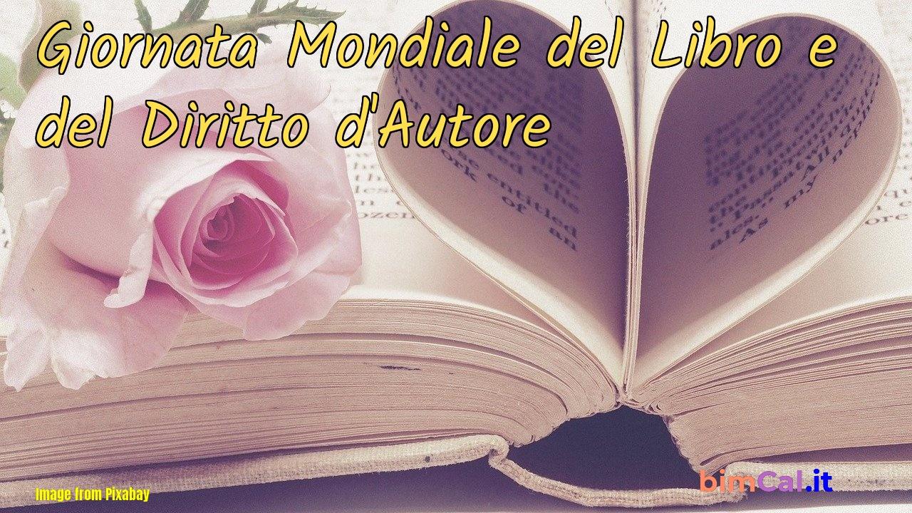 Giornata Mondiale del Libro e del Diritto d'Autore 2021 - calendario  bimCal.it
